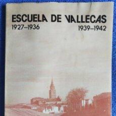 Arte: ESCUELA DE VALLECAS. 1927-1936; 1939-1942. EXPOSICIÓN MADRID. 1984. Lote 250224435