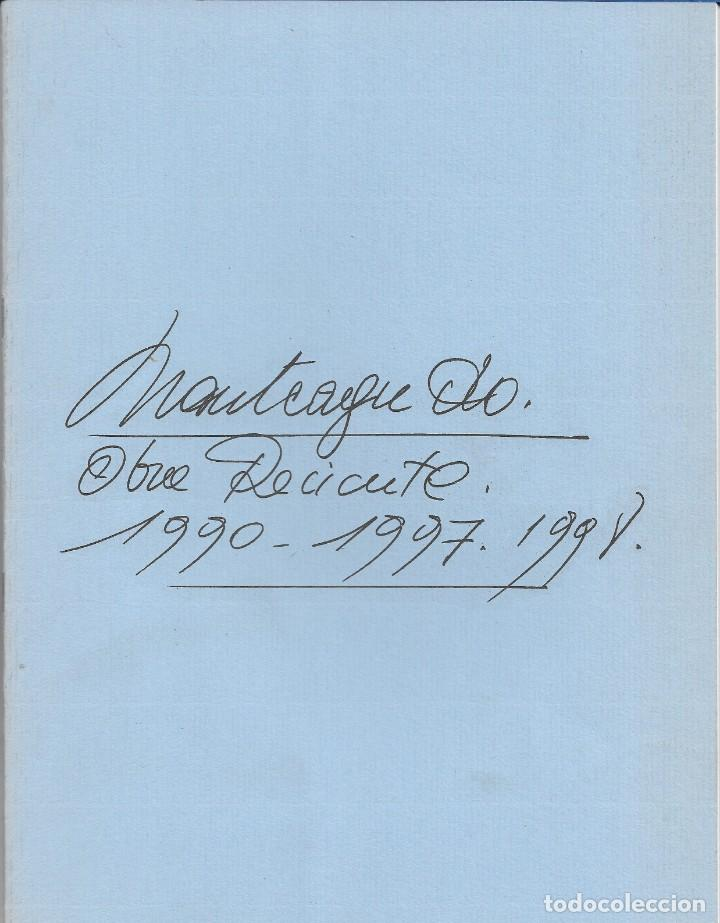 PHILIPPE MONTEAGUDO. CATALOGO.EXPOSICION GALERIA DURAN. OBRA RECIENTE. 1990-1997.1998. (Arte - Catálogos)