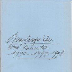 Arte: PHILIPPE MONTEAGUDO. CATALOGO.EXPOSICION GALERIA DURAN. OBRA RECIENTE. 1990-1997.1998.. Lote 251802580