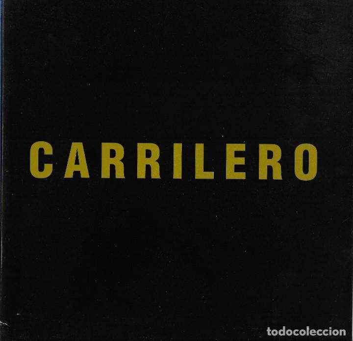 CARRILERO. CATALOGO EXPOSICION GALERIA SUMMERS. (Arte - Catálogos)