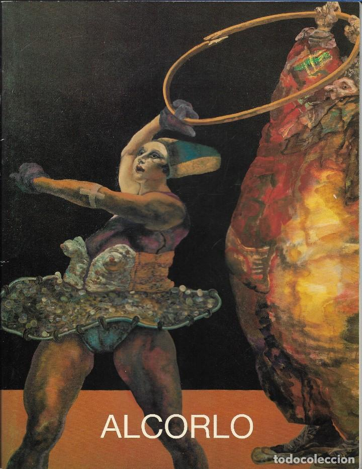 ALCORLO. CATALOGO EXPOSICION GALERÍA BIOSCA. MAYO 1990. (Arte - Catálogos)