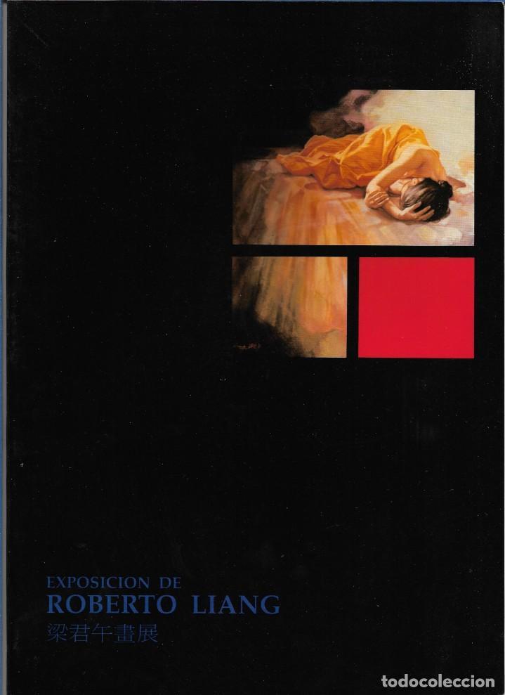 ROBERTO LIANG. CATALOGO EXPOSICION GALERIA KREISLER. MAYO 1992. (Arte - Catálogos)