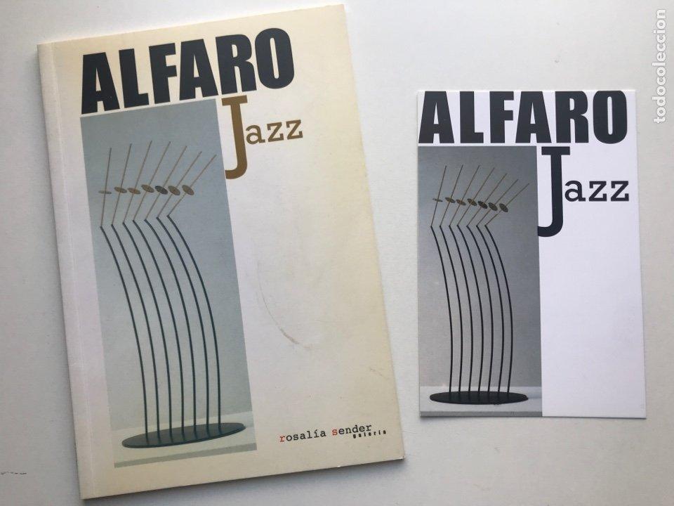 ENVIO 8€. CATALOGO ALFARO JAZZ GALERÍA ROSALÍA SENDER. 21X14,5CM. PAG 32+PORTADAS.... (Arte - Catálogos)
