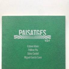 Arte: ENVIO 8€. CATALOGO PAISATGGES ESTEVE ADAM, PELLICER PLA, SILVIA CASTELL, M GARCIA.15X15CM.PAG. 24. Lote 253108635