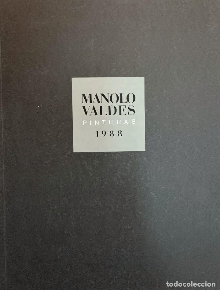 MANOLO VALDÉS, CATÁLOGO PINTURAS 1988. (Arte - Catálogos)