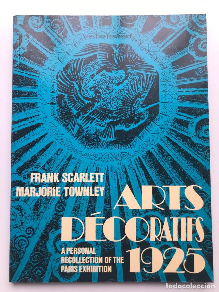 ENVÍO 8€. LIBRO ARTS DECORATIFS DE1925, MIDE 29,5X21,5CM CON108PAG MAS PORTADAS (Arte - Catálogos)