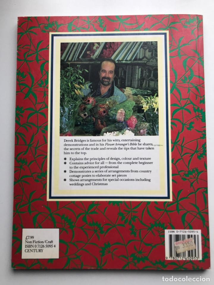 Arte: Envío 8€. Libro FLOWER ARRANGERS BIBLE por Derek Bridges, mide 28x21,5cm con144pag mas portadas - Foto 9 - 253416780