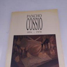 Arte: PANCHO COSSÍO 1894 1970 CATÁLOGO FUNDACIÓN CULTURAL MAPFRE VIDA. Lote 254181920