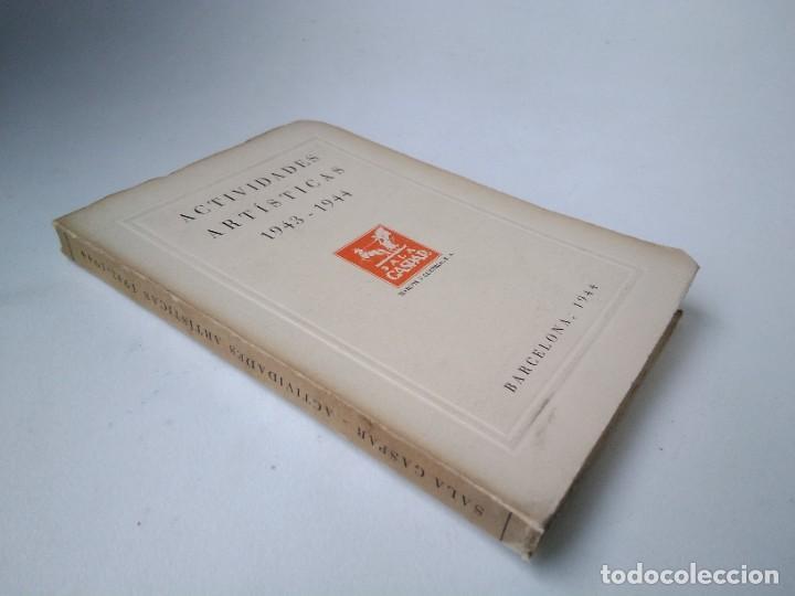 SALA GASPAR DE BARCELONA. ACTIVIDADES ARTÍSTICAS 1943-1944 (Arte - Catálogos)