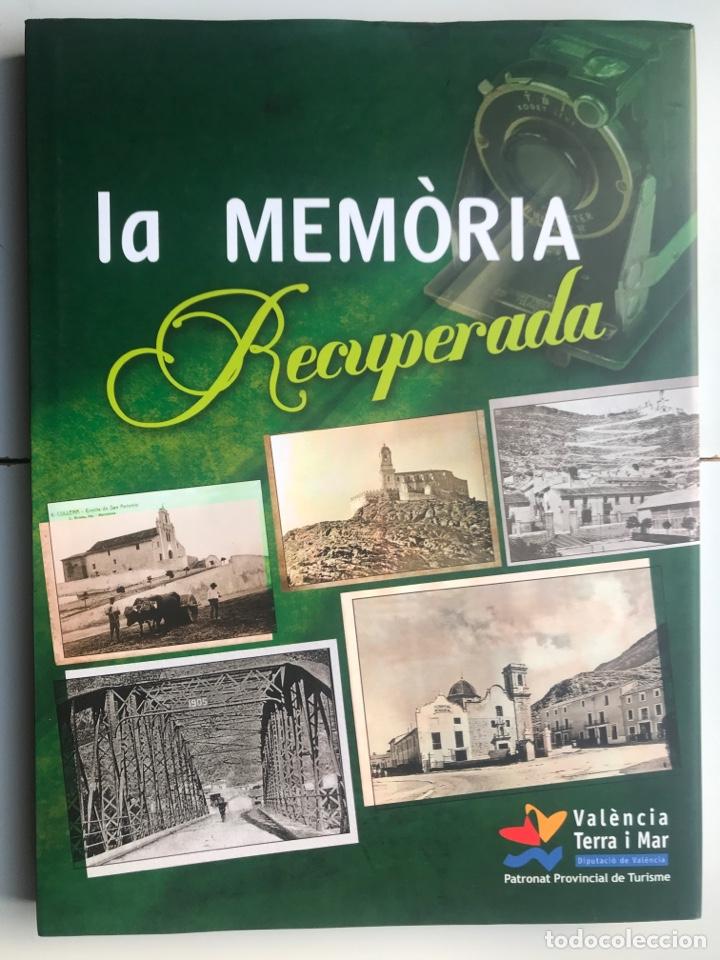 ENVÍO 8€. LIBRO LA MEMORIA RECUPERADA VALENCIA TERRA I MAR MIDE34X25CM CON 250PAG. + TAPAS DURAS (Arte - Catálogos)