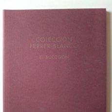 Arte: COLECCIÓN FERRER-BLANCO. EL BODEGÓN.. Lote 255569640