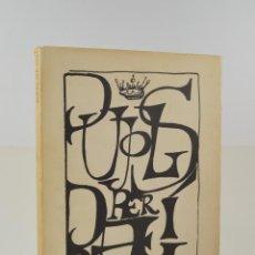 Arte: PUJOLS PER DALÍ, 1974, EDITORIAL ARIEL, FUNDACIÓ PICASSO - RAVENTÓS, BARCELONA. 31,5X24,5CM. Lote 255972300