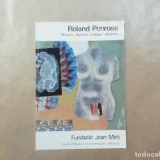 Arte: ROLAND PENROSE - FUNDACIÓ JOAN MIRÓ - 1981 -(L1). Lote 257352110