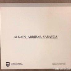 Arte: ALKAIN, ARRIBAS, SARASUA. CATÁLOGO EXPOSICIÓN ARTELEKU (1993).. Lote 160091490