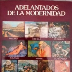 Art: ADELANTADOS DE LA MODERNIDAD, REGOYOS, SOROLLA, ITURRINO, ZULOAGA, NONELL... BANCO DE BILBAO. Lote 258869790