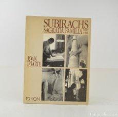 Arte: SUBIRACHS SAGRADA FAMILIA, 1987 - 1988, JOAN IRIARTE, EIKON, BARCELONA. 32X24CM. Lote 260671135