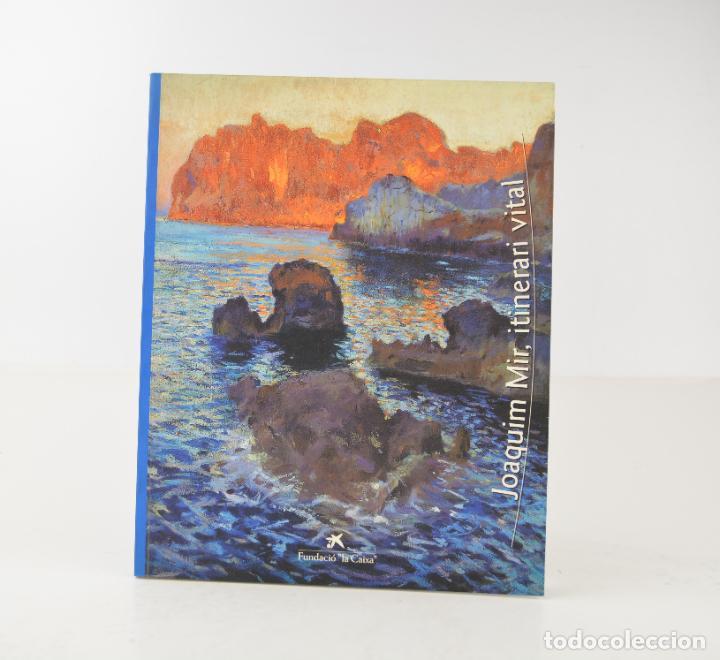 CATÁLOGO JOAQUIM MIR, ITINERARI VITAL, 1997, FUNDACIÓ LA CAIXA, GIRONA. 30X24,5CM (Arte - Catálogos)