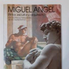 Arte: MIGUEL ÁNGEL. ANGELO TARTUFERI. A.T.S. 1993. 26 X 19 CM. 80 PGS.. Lote 261338525