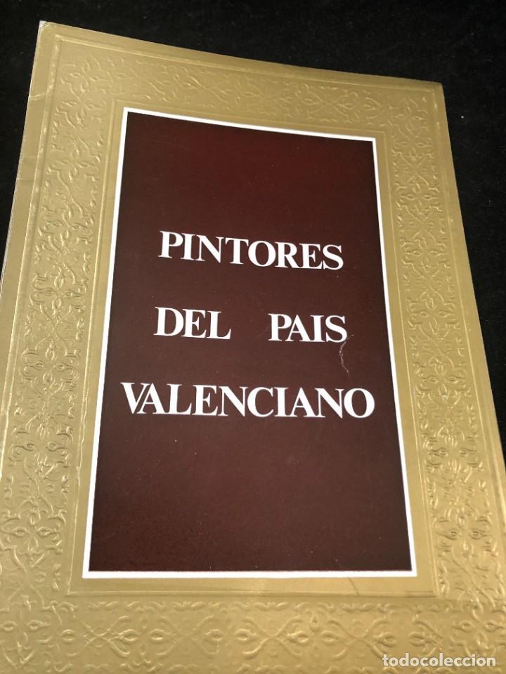 PINTORES DEL PAIS VALENCIANO EXPOSICION INAUGURAL DE LA GALERIA ARTS 1973, ILUSTRADO (Arte - Catálogos)