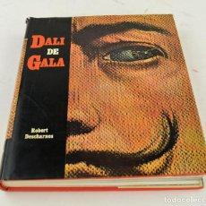 Arte: CATÁLOGO DALÍ DE GALA, ROBERT DESCHARNES, 1962, DENOËL, SUISSE. 25X22CM. Lote 261781015