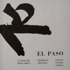 Art: EL PASO. RENÉ METRAS. CANOGAR. MILLARES. FEITO. SAURA. VIOLA. 1974. ILUSTRADO. 44 PÁGINAS. 23X21 CM.. Lote 262907820