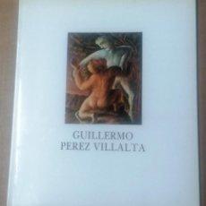 Arte: GUILLERMO PÉREZ VILLALTA, ALGUNAS OBRAS DE 1973-1985, SALA LUZÁN, ZARAGOZA. Lote 262963720