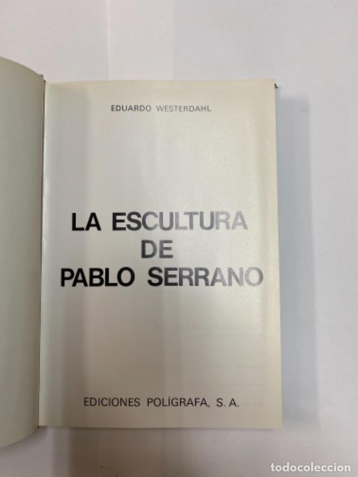 Arte: La escultura de Pablo serrano. Eduardo westerdahl. - Foto 2 - 263187525