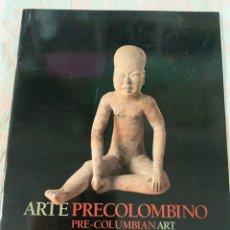 Arte: ARTE PRECOLOMBINO DE LA FUNDACIÓN CRISTÓBAL GABARRÓN. Lote 263756040