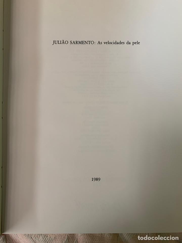 Arte: Juliáo Sarmento ,As Velocidades Da Pele - Foto 2 - 263757505