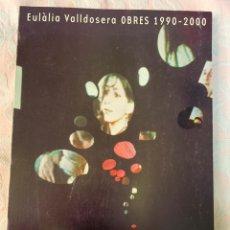 Arte: EULALIA BULLDOZERS, OBRES 1990-2000. Lote 264064905