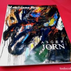 Arte: COBRA - ASGER JORN - LOUISIANA REVY - 1995 - EDICIÓN AGOTADA. Lote 265571774