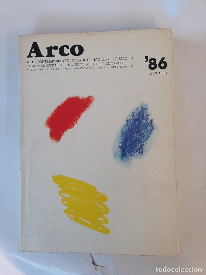 ARCO 86. FERIA INTERNACIONAL DEL ARTE CONTEMPORÁNEO. CATÁLOGO EXPOSICIÓN 1986 (Arte - Catálogos)