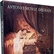 Arte: ANTONIO MUÑOZ DEGRAÍN (VALENCIA 1840-MÁLAGA 1924) CATÁLOGO. (JULIAN GALLEGO; GARCÍA ALCARAZ; ETC.. Lote 267064329