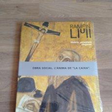 Arte: RAMON LLULL. HISTÒRIA, PENSAMENT I LLEGENDA.. Lote 267761784