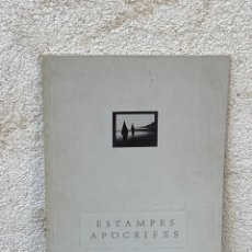 Arte: LIBRO ESTAMPES APOCRIFES 1988 METRONOM BARCELONA CATALAN 29X21CMS. Lote 267903424