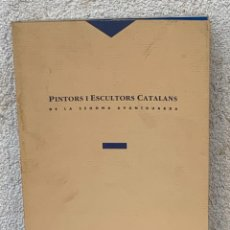 Arte: PINTORS I ESCULTORS CATALANS DE LA SEGONA AVANTGUARDA JOSEP CORREDOR-MATHEOS 1989 29X21CMS. Lote 267905569