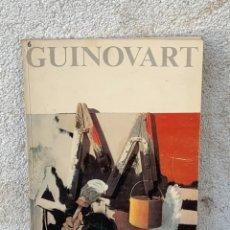Arte: GUINOVART CENTRE D´ETUDES CATALANES PARIS 1983 BARCELONA 29X21CMS. Lote 267907764
