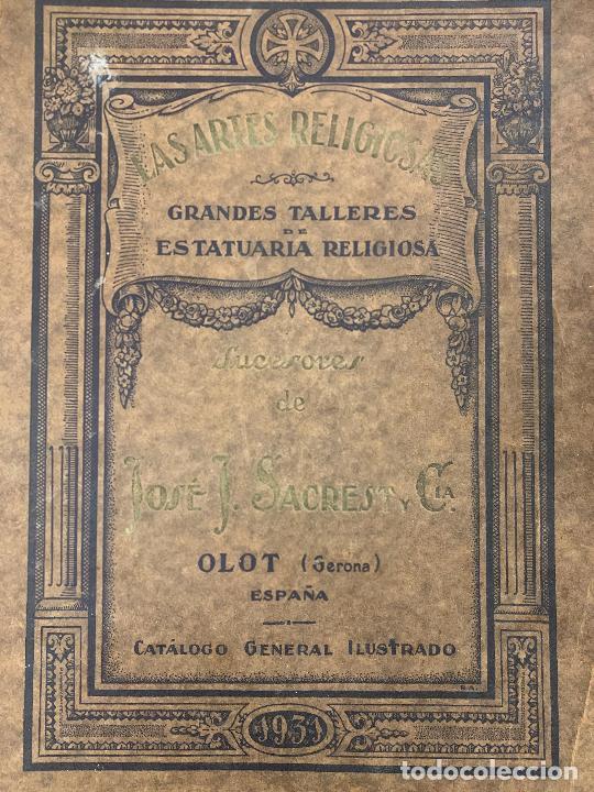 EXTRAORDINARIO CATALOGO LAS ARTES RELIGIOSAS AÑO 1931 OLOT MUY ILUSTRADO. 82PAGS 38X28CMS (Arte - Catálogos)