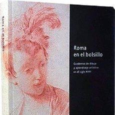 Arte: CUADERNOS DE DIBUJO Y APRENDIZAJE ARTÍSTICO EN EL SIGLO XVIII (ROMA) GOYA, MAELLA, CASTILLO, ETC.. Lote 268848844