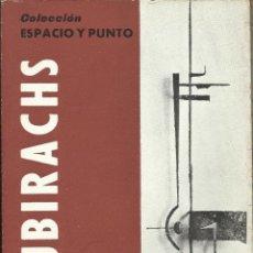 Arte: COLECCIÓN ESPACIO Y PUNTO. SUBIRACHS. EDUARDO CIRLOT. 66 PÁGINAS. ILUSTRADO. 15X10 CM. 1960.. Lote 268943974