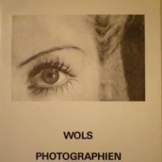 Arte: WOLS. FOTOGRAFÍAS. (OTTO WOLFGANG SCHULZE). GOETHE INSTITUT. TEXTO: LASZLO GLOZER. Lote 268962374