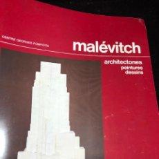 Art: MALEVICH ARCHITECTONES CATALOGUE CENTRE POMPIDOU MARTIN AND PEDERSEN 1980, EN FRANCÉS.. Lote 270874358