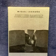 Arte: CUADERNO MIGUEL LOGROÑO JOSE LUIS SANCHEZ RAYUELA 19 MADRID 1974 16,5X11CMS. Lote 270937413