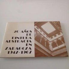Art: 20 AÑOS DE PINTURA ABSTRACTA EN ZARAGOZA. Lote 273669683