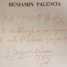 Arte: CATÁLOGOS DE BENJAMÍN PALENCIA , UNO FIRMADO EN 1972 (GALERIA THEO,VALENCIA). Lote 274809948