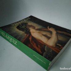 Art: VELÁZQUEZ. CATÁLOGO EXPOSICIÓN MUSEO DEL PRADO 1990. Lote 275684823