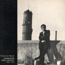 Arte: SUBIRACHS, OBRA GRAFICA 1949 - 1975, MONTSERRAT BLANCH. EDICIONS SATURNO 1976. Lote 276447363