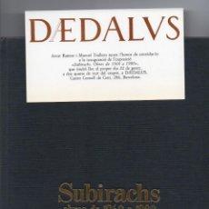 Arte: DEDALUS, SUBIRACHS OBRES DE 1960 A 1980, CATALOGO EXPOSICION SALA D'ARTS DEDALUS 1980. Lote 276449793
