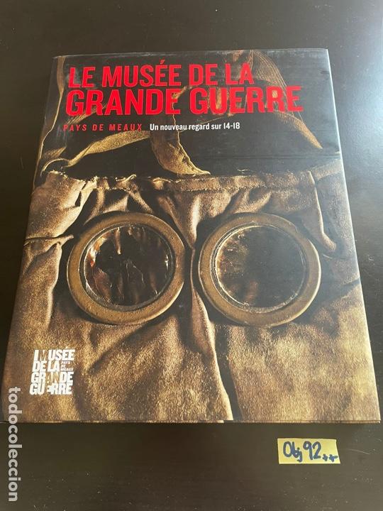 LE MUSÉE DE LA GRANDE GUERRE (FRENCH EDITIO (Arte - Catálogos)