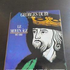 Arte: HISTOIRE DE FRANCE TOME I LE MOYEN ÂGE 987-1460. Lote 277709003